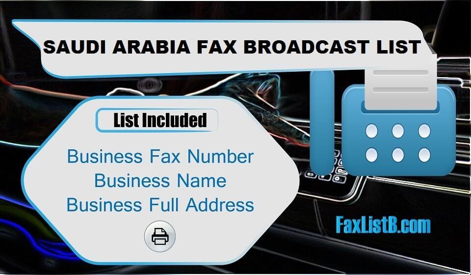 SAUDI ARABIA FAX BROADCAST LIST