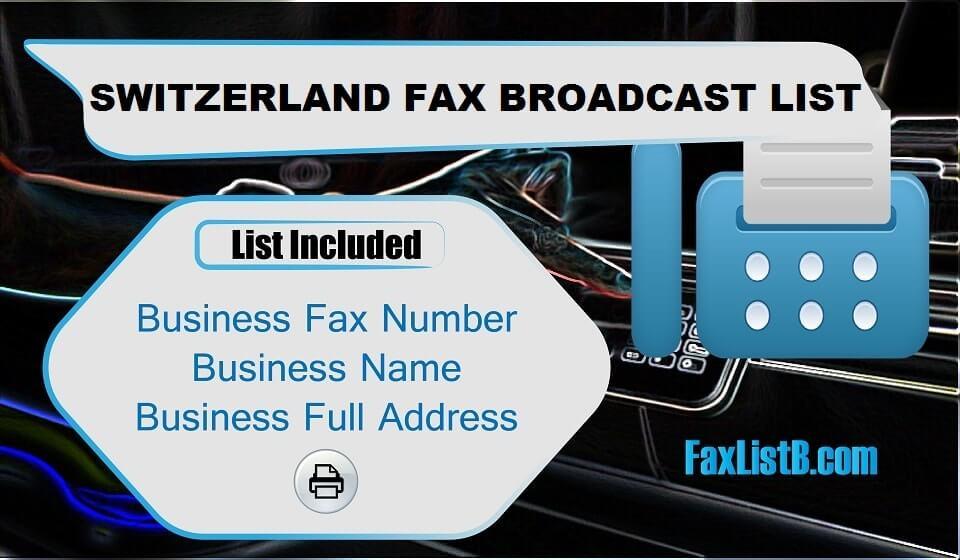 SWITZERLAND FAX BROADCAST LIST